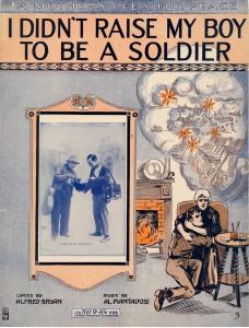 I Didn't Raise My Boy to be a Soldier (Je n'ai pas élevé mon garçon pour qu'il devienne un soldat)