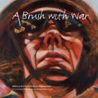 A Brush with War: Military Art from Korea to Afghanistan