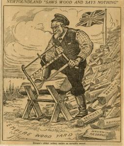 Newfoundland «Saws Wood and Says Nothing» (Terre-Neuve scie du bois et se tait)
