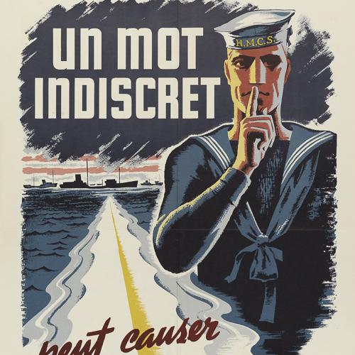 Affiche – Un mot indiscret peut causer un désastre (Careless Words May Cause Disaster)