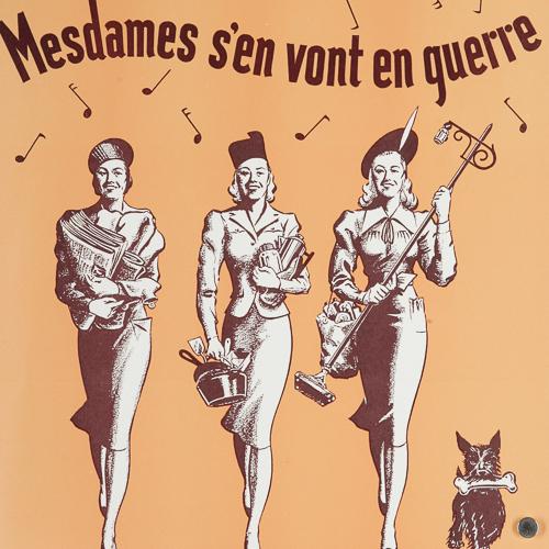 Affiche– Mesdames s'en vont en guerre
